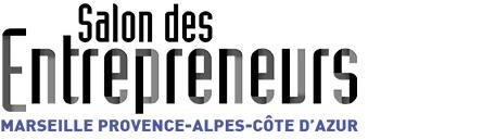 3ème édition du Salon des Entrepreneurs Marseille Provence-Alpes-Côte d'Azur